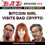 Artwork for Naomi Brockwell, aka: Bitcoin Girl, Visits Bad Crypto