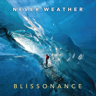 Never Weather - Blissonance