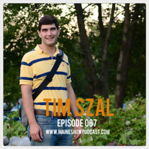 Episode 067 - Tim Szal