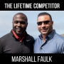 Artwork for The Lifetime Competitor- with Marshall Faulk