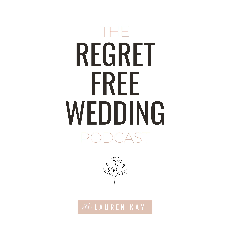 The Regret Free Wedding Podcast show art