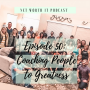 Artwork for Episode 50:  Coaching People to Greatness with Allison Matthies