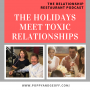 Artwork for E049 - The Holidays Meet Toxic Relationships