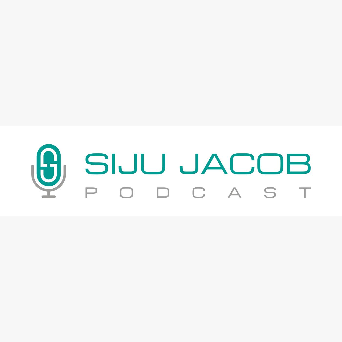The Siju Jacob Podcast show art