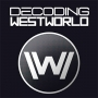 Artwork for Decoding Westworld S1E08 - Trace Decay (GUEST: Writer Charles Yu)