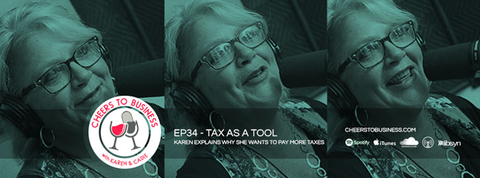 Cheers To Business | Ep34 | Tax as a tool