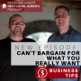 Artwork for YOU CAN'T BARGAIN FOR WHAT YOU REALLY WANT. Business Tip: Go For It
