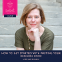 Artwork for 18. How to Get Started With Writing Your Business Book with Jodi Brandon