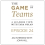 Artwork for A Conversation with John Hill on the Game of Teams Podcast series