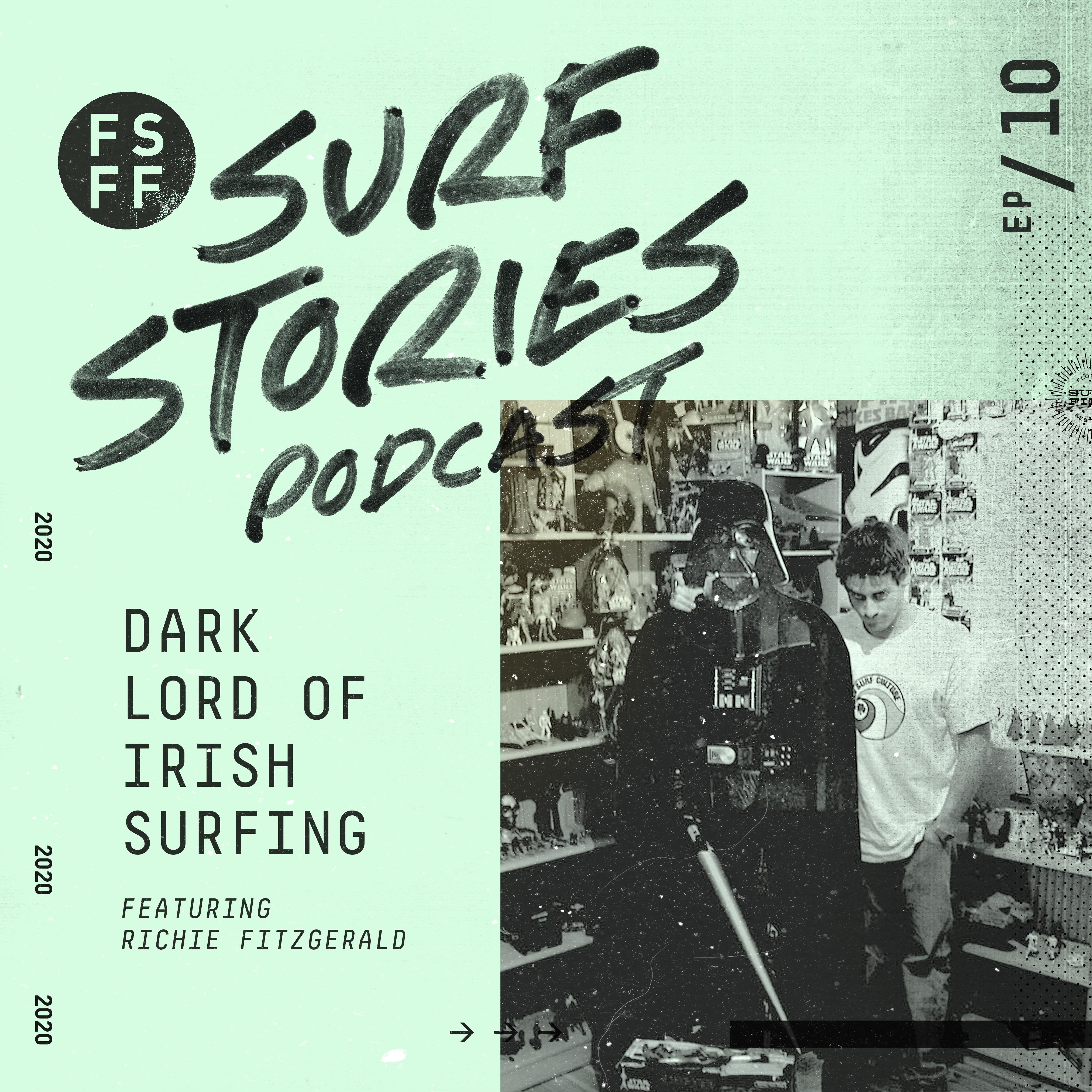 Dark Lord of Irish Surfing with Richie Fitzgerald
