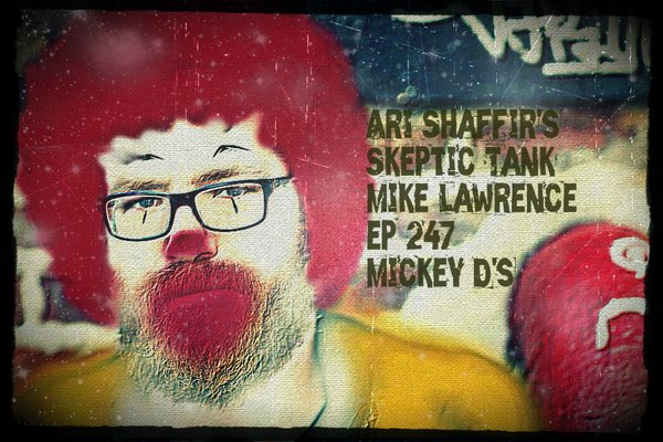 #247: Mickey D's (@TheMikeLawrence)
