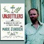 Artwork for The Unsettlers, with Mark Sundeen