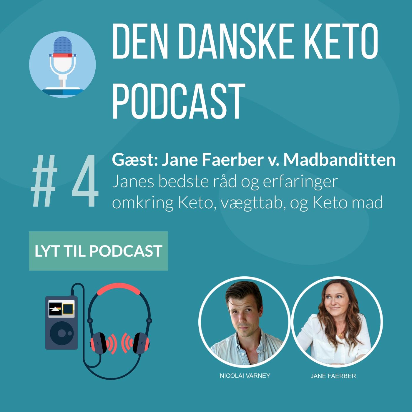 #4: Jane Faerber: Keto vægttab, praktiske råd og vejledning