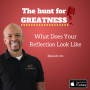 Artwork for Episode 261: What Does Your Reflection Look Like