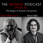 Artwork for Ep 048 The Magic of Human Connection with Brian Miller