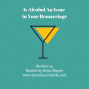 Artwork for 74: Is Alcohol An Issue in Your Remarriage