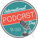 Happy International Podcast Day
