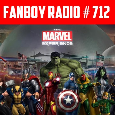 Fanboy Radio #712 – The Marvel… Exposure