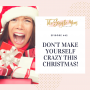 Artwork for Don't Try to Live Up to a Perfect Christmas Ideal