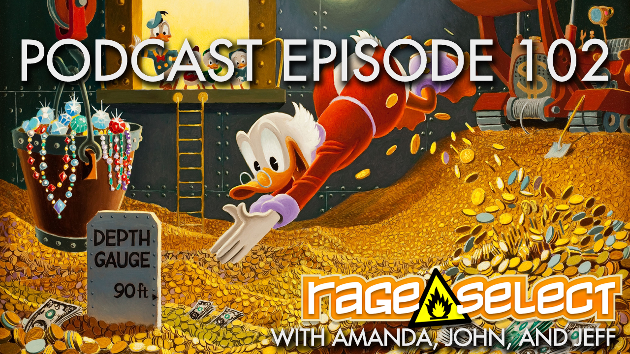 Rage Select Podcast Episode 102 - Amanda, John, and Jeff answer your questions!
