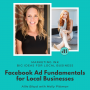 Artwork for Facebook Ad Fundamentals for Local Businesses With Molly Pittman