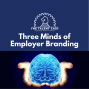 Artwork for The Three Minds of Employer Branding