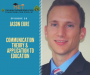 Artwork for Jason Eure- Communication Theory & Application to Education