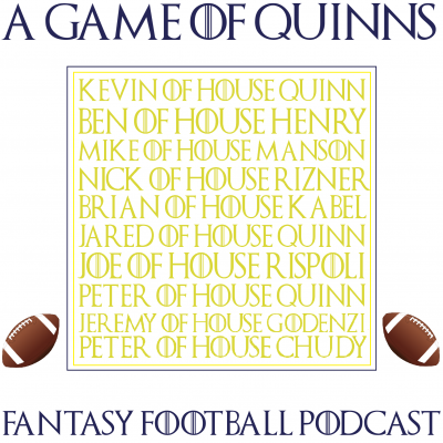 A Game of Quinns Fantasy Football Podcast show image