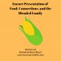 Artwork for 118: [ENCORE] Food, Connections, and the Blended Family