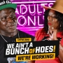 Artwork for We ain't a bunch of Hoes!