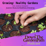 Artwork for Growing: Healthy Gardens