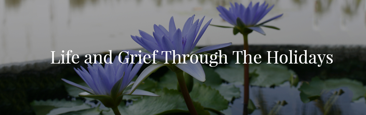 Artwork for Life & Grief Through the Holidays: 2015. Kickoff.