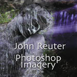 John Reuter: Photoshop Imagery