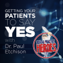 Artwork for ENROLL: Getting Your Patients to Say YES with Dr. Paul Etchison