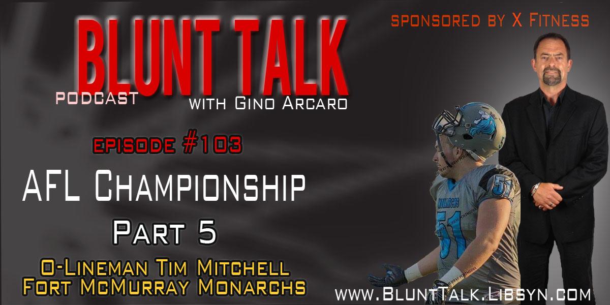 Artwork for AFL Championship Part 5: Monarchs O-Lineman Tim Mitchell