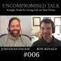 Artwork for Uncompromised Talk with Jonathan Pageau and Ron Renaud
