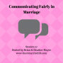 Artwork for 27: Communicating Fairly in Marriage