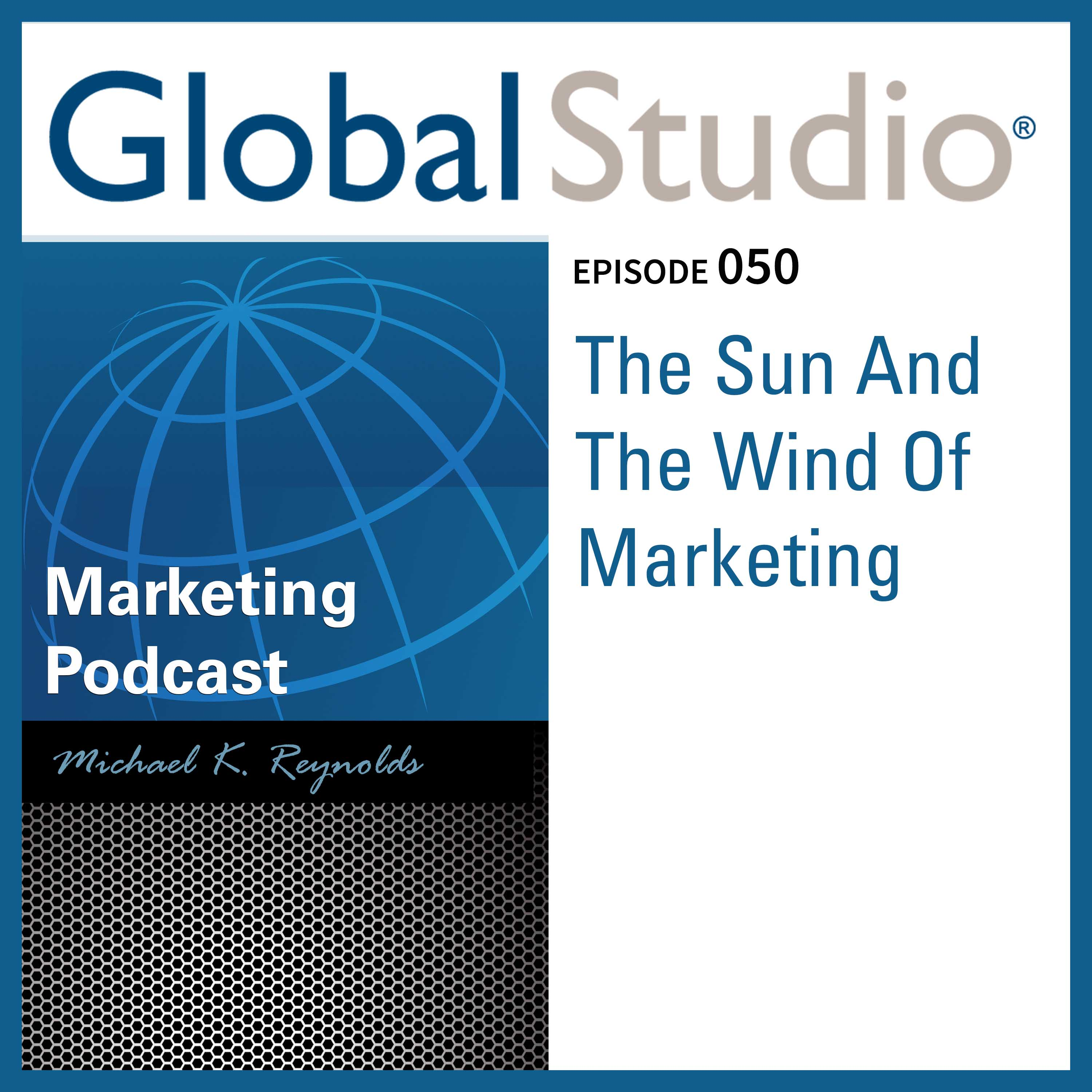 Artwork for GS 050 - The Sun And The Wind Of Marketing