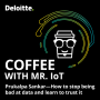 Artwork for Coffee with Mr. IoT: Prukalpa Sankar – How to stop being bad at data and learn to trust it
