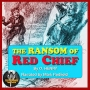 Artwork for THE RANSOM OF RED CHIEF by O.HENRY