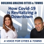 Artwork for How Covid-19 is Revitalizing a Downtown