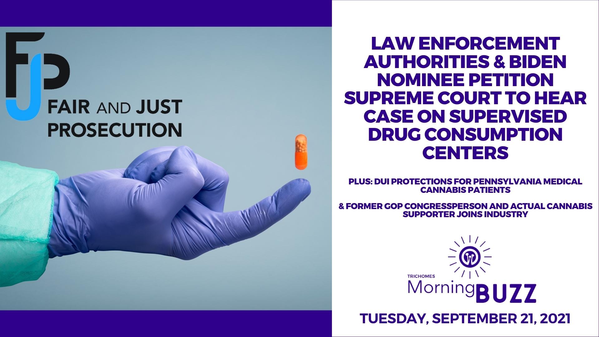 Law Enforcement Authorities & Biden Nominee Petition Supreme Court To Hear Case On Supervised Drug Consumption Centers show art