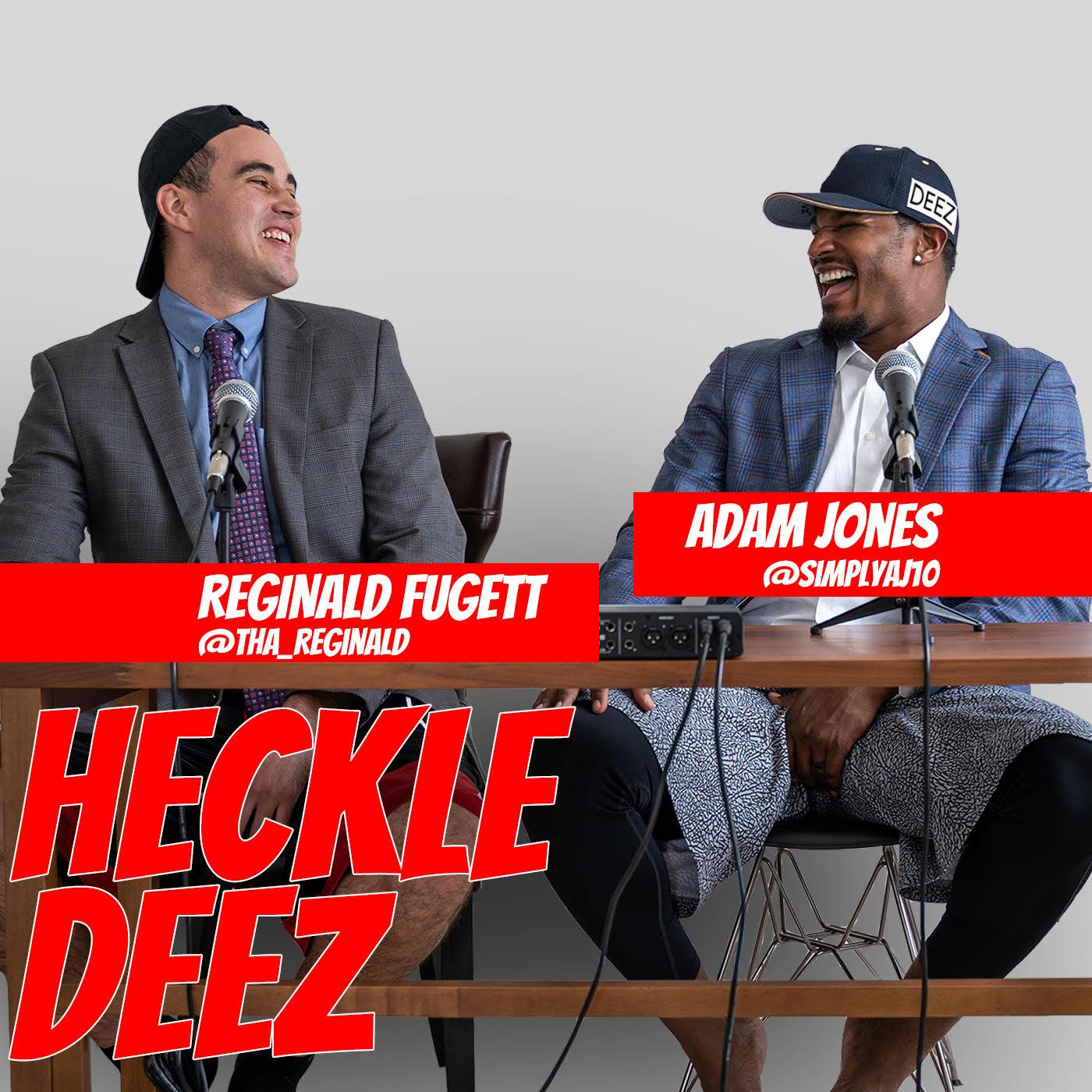 Adam Jones Heckles Deez with Reggie show art