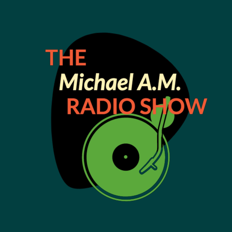 The Michael A.M. Radio Show show art