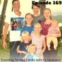 Artwork for Ep 169 - Traveling Nomad Family with Ka Sundance