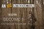 Artwork for An R2 Introduction- The All New Become 1 Outdoor Tv Show