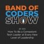Artwork for 003 How To Be a Competent Tech Leader at Every New Level of Leadership with Haytham Allos