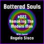 Artwork for Battered Souls #023 w/ Angelo Sisco - Remaking the Modern Man