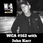 Artwork for WCA #162 with John Karr