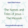 Artwork for The Names and Titles of Jesus – Jesus the Messiah